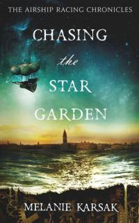 chasing the star garden cover