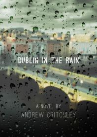 Andrew Critchley - Dublin in the Rain (Cover)