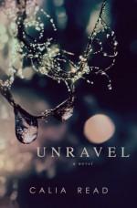 unravel - calia read cover