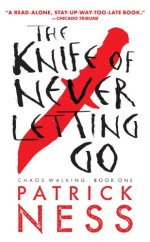 patrick ness - knife of never letting go (cover)