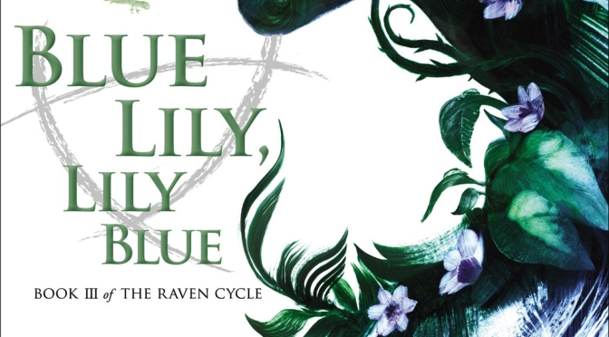 [From The Mancave] – Blue Lily, Lily Blue – Maggie Stiefvater (INT'l Giveaway)