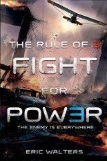 eric walters - the fight for power