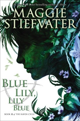 Maggie Stiefvater - Blue Lily Lily Blue Cover