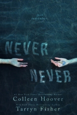 never never - colleen hoover and tarryn fisher
