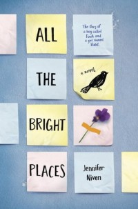 all the bright places - jennifer niven (cover)
