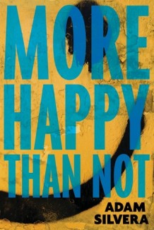 adam silvera - more happy than not (book cover)