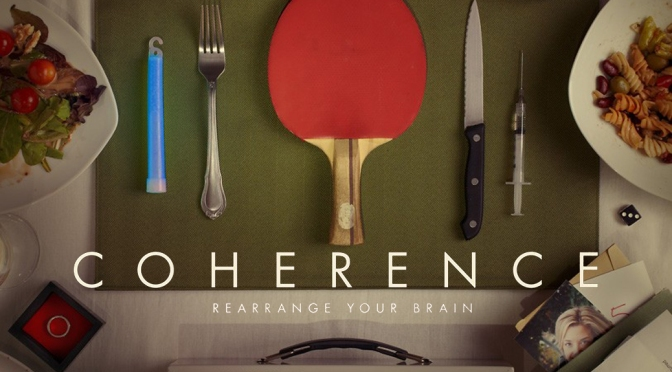 [Alternatives] – Movies – Coherence