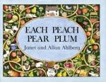 each peach pear plum - janet and allan ahlberg