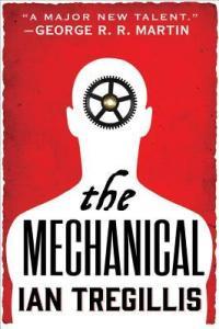 the mechanical - ian tregillis (cover)