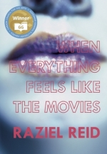 when everything feels like the movies - raziel reid (book cover)