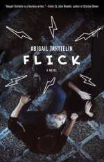 flick - abigail tarttelin (book cover)