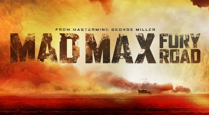 [Alternatives] – Movies – Mad Max: Fury Road (2015)