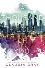 a thousand pieces of you - claudia gray - book cover