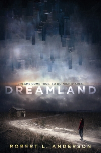 dreamland - robert l anderson - book cover
