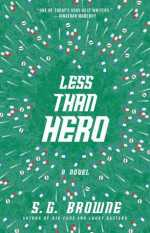 less than hero - s.g. browne - book cover
