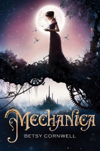 mechanica - betsy cornwell - book cover