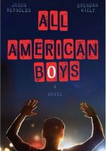 all american boys - jason reynolds brendan kiely - book cover