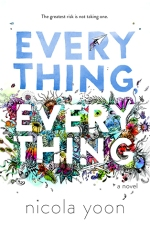 everything everything - nicola yoon - book cover