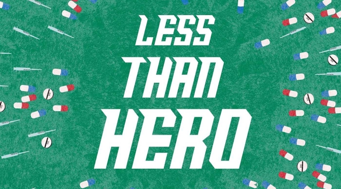[Review] Less Than Hero — S.G. Browne