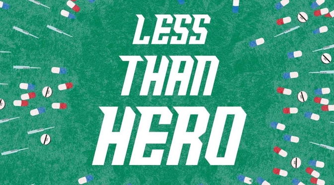 [Review] Less Than Hero — S.G. Browne