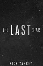 Rick Yancey - The Last Star - Book Cover