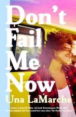 una lamarche - don't fail me now - book cover
