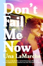 una lamarche - don't fail me now - book cover