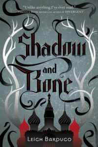 shadow and bone - leigh bardugo - book cover