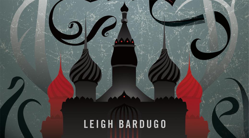 the grisha siege and storm bardugo leigh