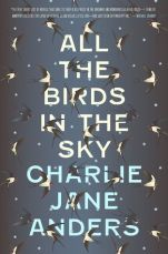 all-the-birds-in-the-sky-charlie-anders