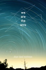 we-are-the-ants-shaun-hutchinson-book-cover