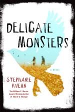 delicate-monsters-stephanie-kuehn-book-cover