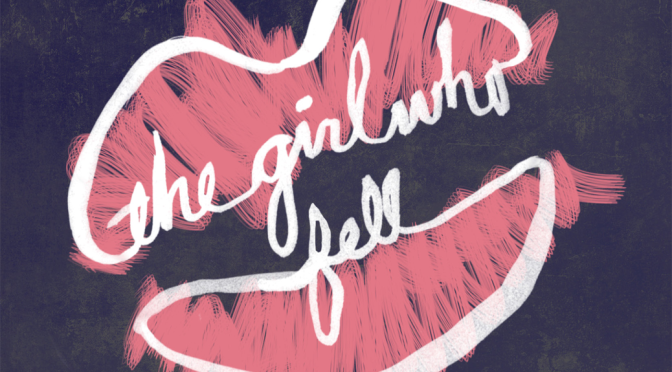 [Review] The Girl Who Fell — Shannon M. Parker