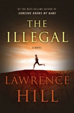 the illegal - lawrence hill - book cover