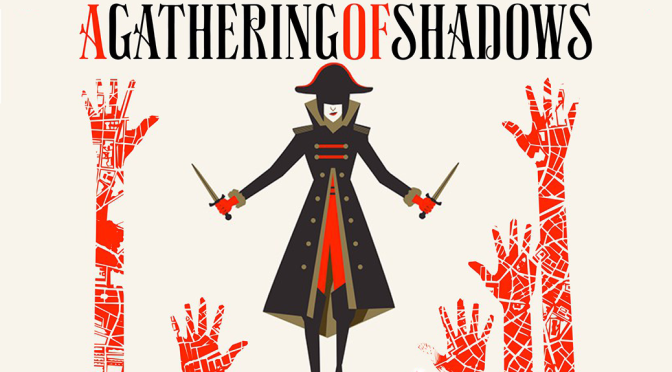 [Review] A Gathering of Shadows — Victoria Schwab
