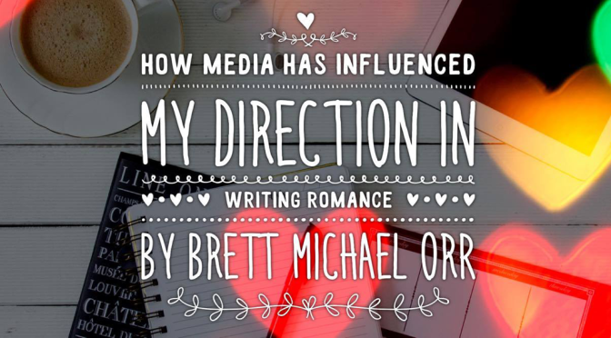 [Think Aloud] – #30 – How Media Has Influenced My Direction of Writing Romance