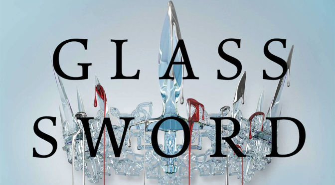 [Review] Glass Sword — Victoria Aveyard