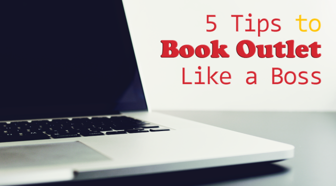 [Think Aloud] – #32 – 5 Tips To Book Outlet Like A Boss