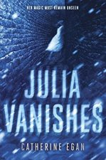 Julia Vanishes - Catherine Egan - book cover