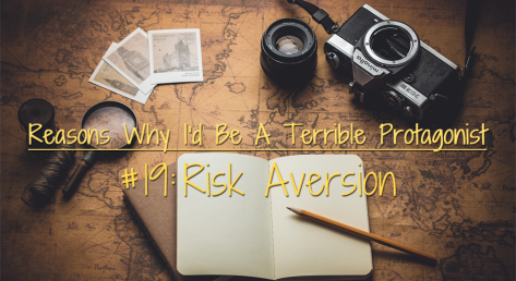 terrible-protagonist-risk-aversion
