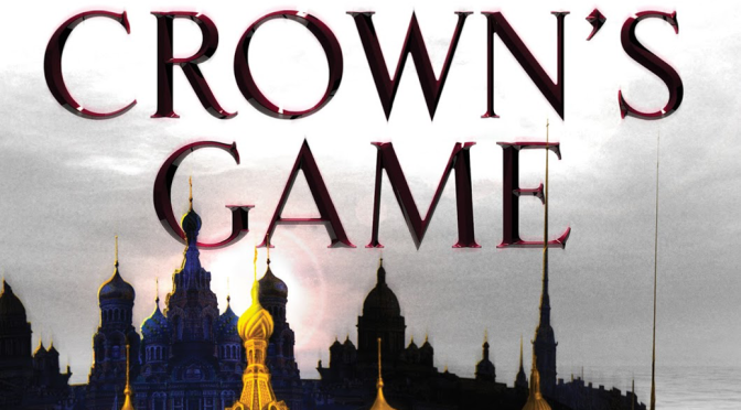 [Review] The Crowns Game — Evelyn Skye