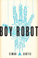 boy robot - simon curtis - book cover