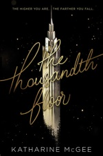 the thousandth floor - katharine mcgee - book cover