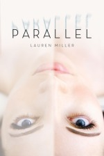 lauren miller - parallel - book cover