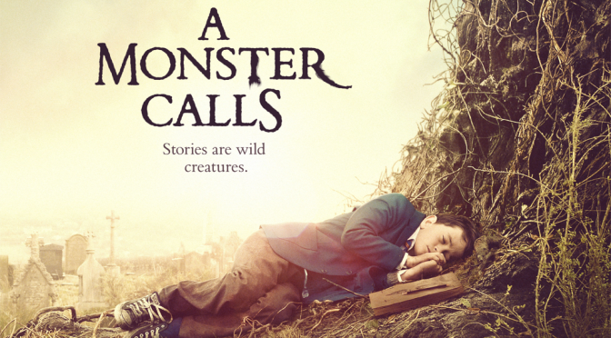 [Alternatives] – Movie Review – A Monster Calls (2016)