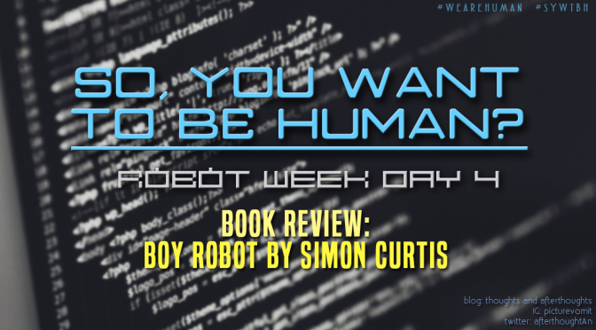 [Review] Boy Robot – Simon Curtis