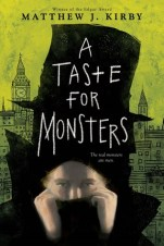 a-taste-for-monsters-matthew-kirby-book-cover