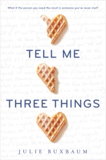 tell-me-three-things-julie-buxbaum-book-cover