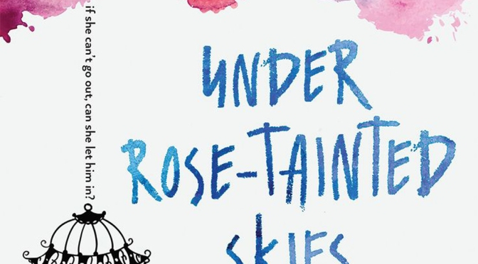 [Review] Under Rose-Tainted Skies – Louise Gornall