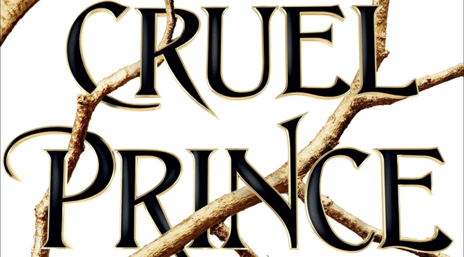 [Review] The Cruel Prince – Holly Black
